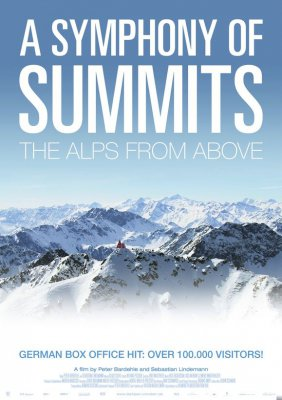 Симфония вершин/А Simphony of Summits: The Alps from above